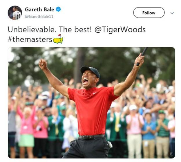 Gareth Bale tweeted: 'Unbelievable. The best!' with a picture of Woods
