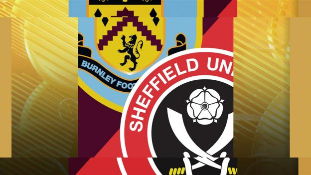Burnley v Sheff Utd