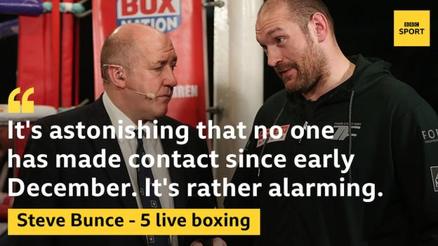BBC Radio 5 live boxing analyst Steve Bunce wants Tyson Fury to have clarity on his future