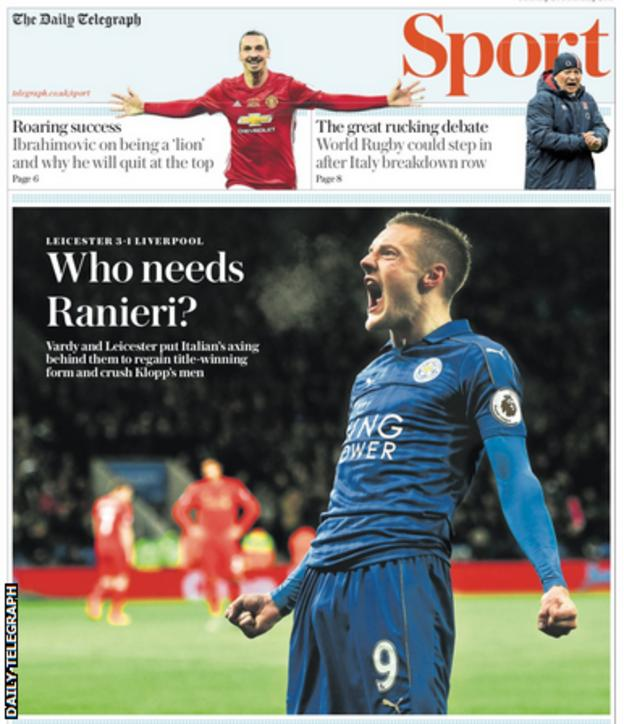 The Daily Telegraph also leads on the Leicester win, their first match since Claudio Ranieri was sacked