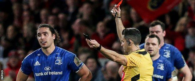 Leinster's James Lowe is shown a red card by referee Frank Murphy