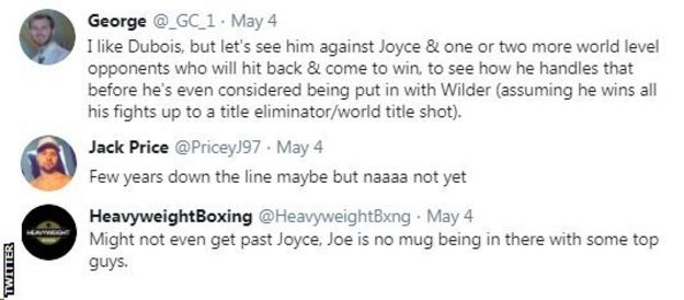 "Twitter fans suggest the Daniel Dubois is not ready for American Deontay Wilder. One fan says Dubois should focus on his fight with Joe Joyce, saying ""Joe is no mug."""