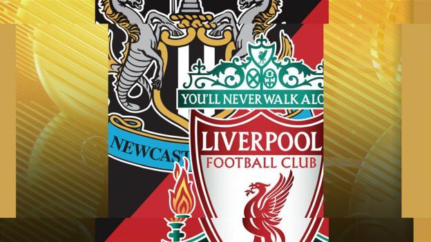 Newcastle v Liverpool