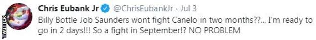 Chris Eubank Jr tweet saying that he would be ready to take on Canelo with just two days notice