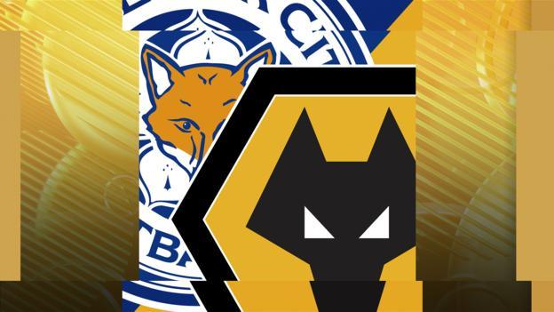 Leicester v Wolves
