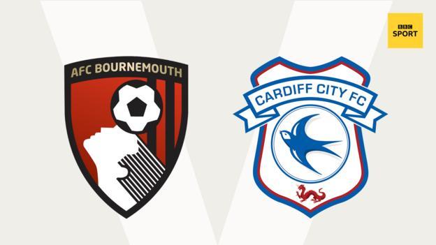 Bournemouth v Cardiff