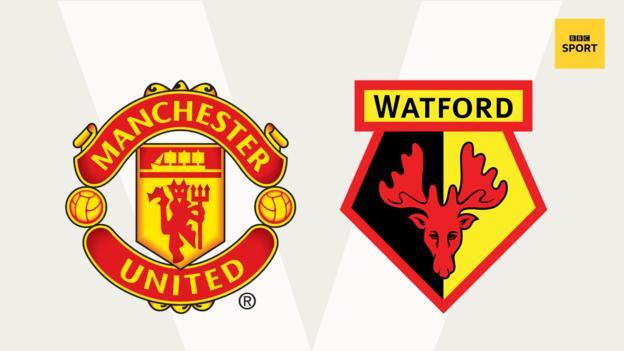 Man Utd v Watford
