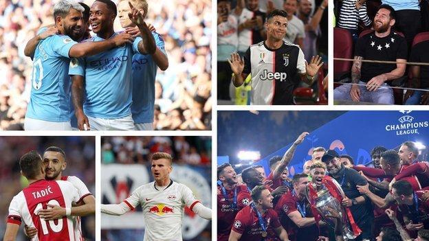 Manchester City, Cristiano Ronaldo, Lionel Messi, Ajax, RB Leipzig and Liverpool