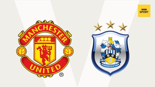 Man Utd v Huddersfield