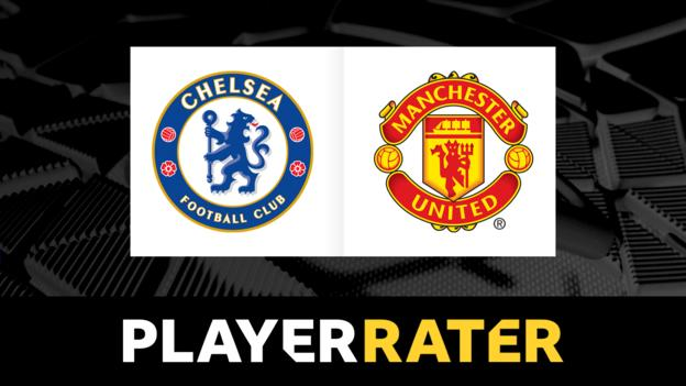 Chelsea v Man Utd - rate the players in Premier League game - bbc