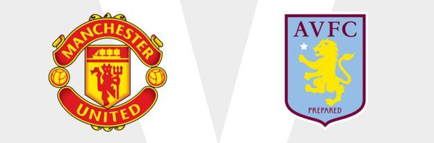 Man Utd v Aston Villa