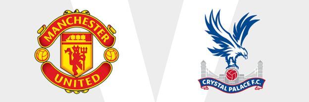 Man Utd v Crystal Palace