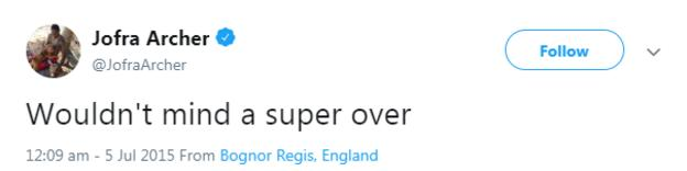 """Jofra Archer tweet from July 2015 saying """"Wouldn't mind a super over"""""""