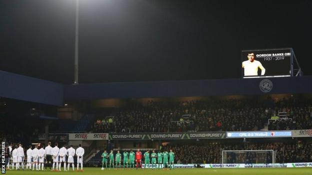 There was a minute's applause at Loftus Road before kick-off to honour World Cup-winning goalkeeper Gordon Banks, who died at the age of 81 on Tuesday