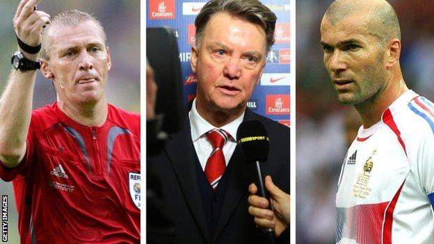 Graham Poll, Louis van Gaal and Zinedine Zidane