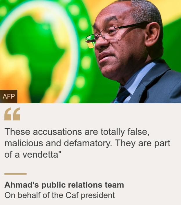 """Caf president's public relations team: """"These accusations are totally false, malicious and defamatory"""""""
