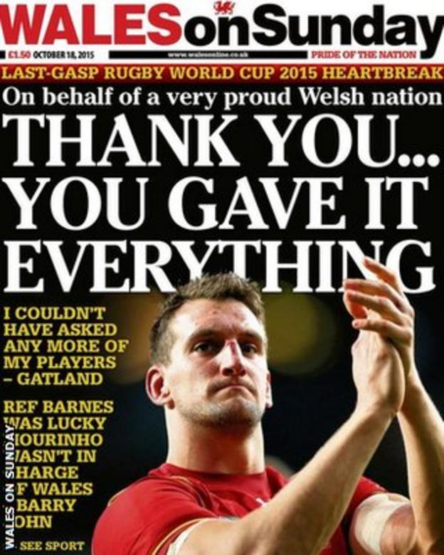Wales on Sunday's front page pays tribute to the Welsh team after their quarter-final defeat to South Africa on Saturday