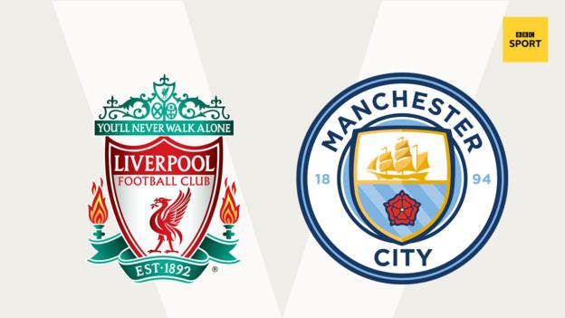Liverpool v Man City