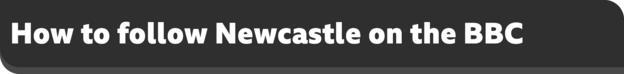 كيف تتبع نيوكاسل على علم بي بي سي