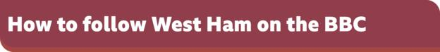 How to follow West Ham on the BBC banner
