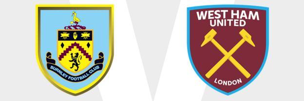 Burnley v West Ham