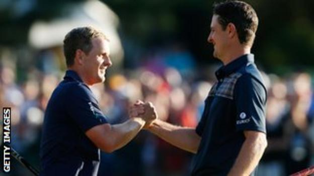 Justin Rose and Luke Donald