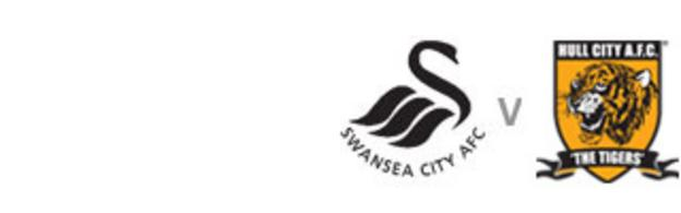 Swansea v Hull City
