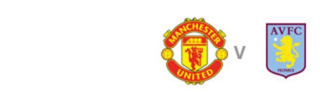 Man Utd v Villa