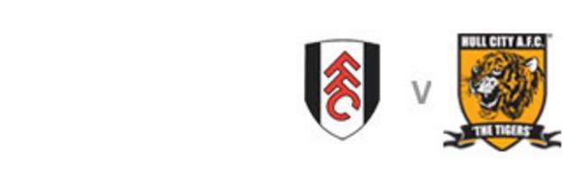 Fulham v Hull