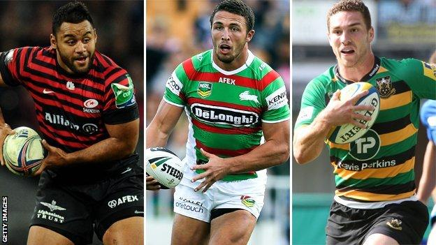 Saracens and England number eight Billy Vunipola, Bath-bound South Sydney and England rugby league star Sam Burgess and Northampton and Wales wing George North