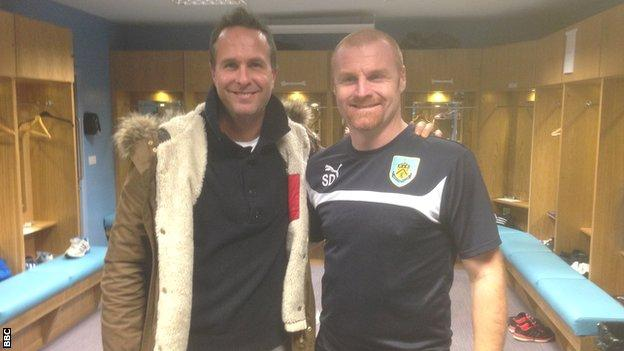 Former England cricket captain Michael Vaughan and Burnley manager Sean Dyche