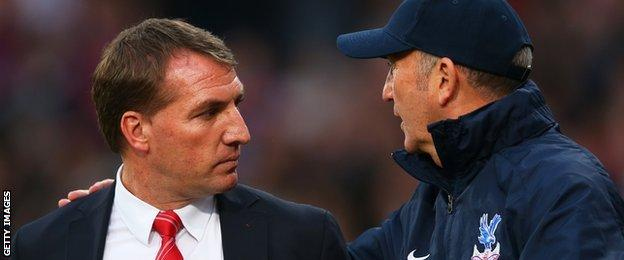 Liverpool manager Brendan Rodgers and Crystal Palace boss Tony Pulis
