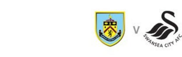 Burnley v Swansea