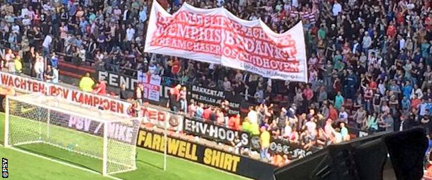 PSV fans thanked Depay with a banner reading 'Dream chaser of Eindhoven'