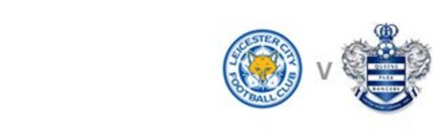 Leicester v QPR