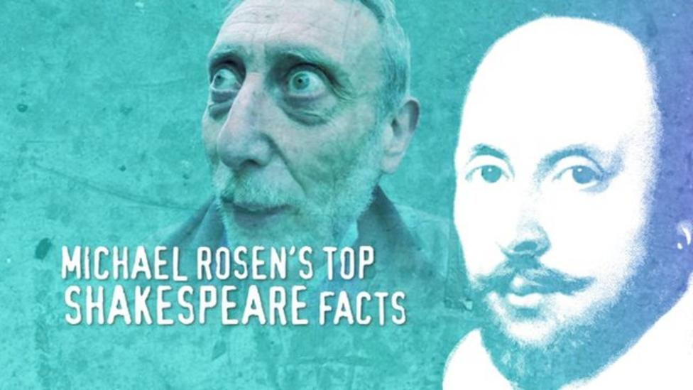 Seven Shakespeare facts from Michael Rosen