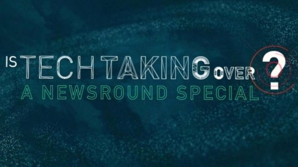 Is Tech Taking Over?: A Newsround Special