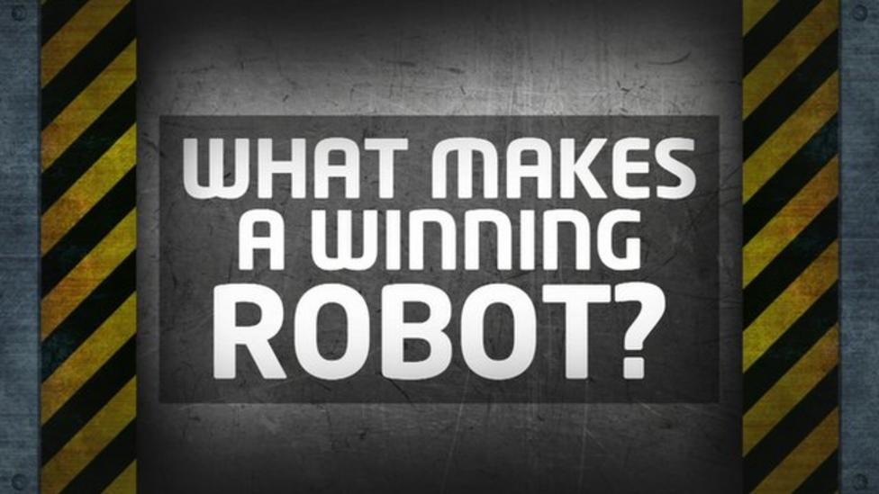 What's the secret to Robot Wars success?
