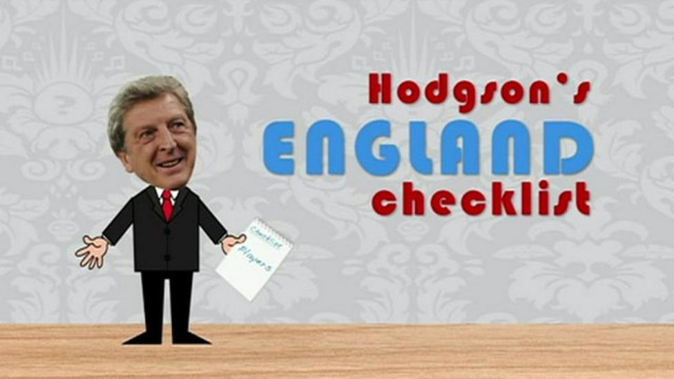 Roy Hodgson's England checklist