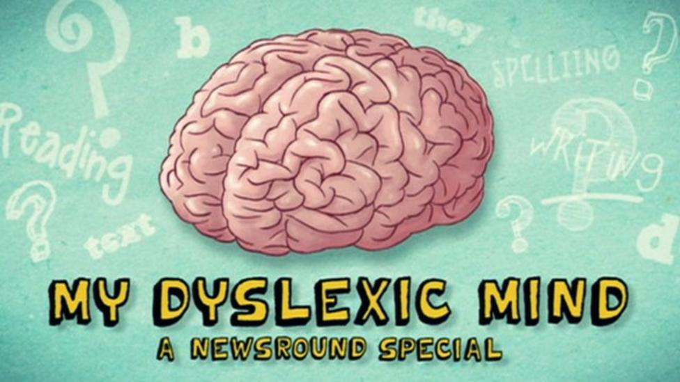 My Dyslexic Mind - A Newsround Special