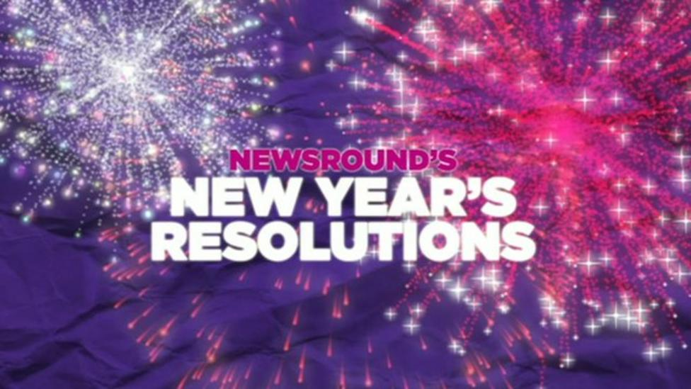 Newsround's New Year's Resolutions