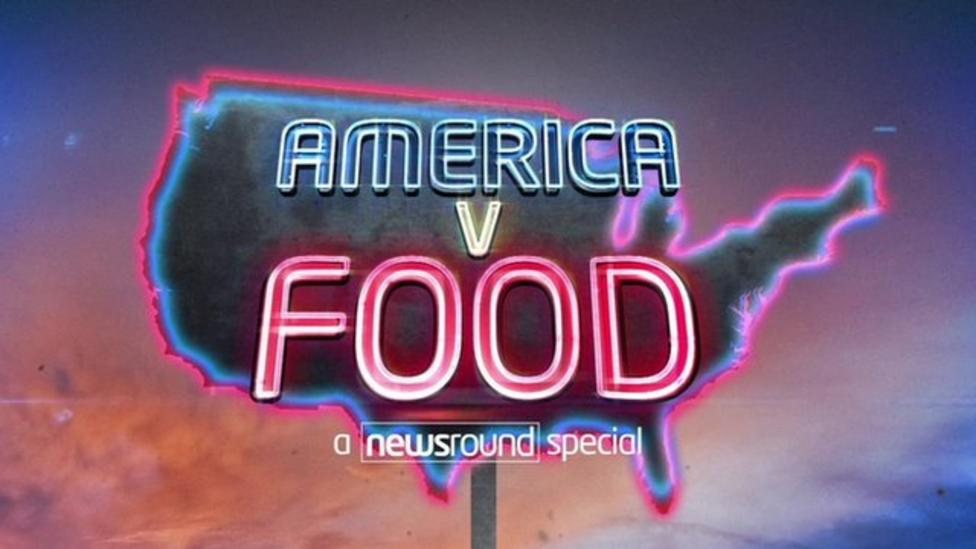 America vs Food - a Newsround special