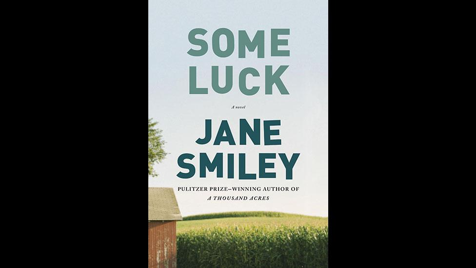 4. Jane Smiley, Some Luck