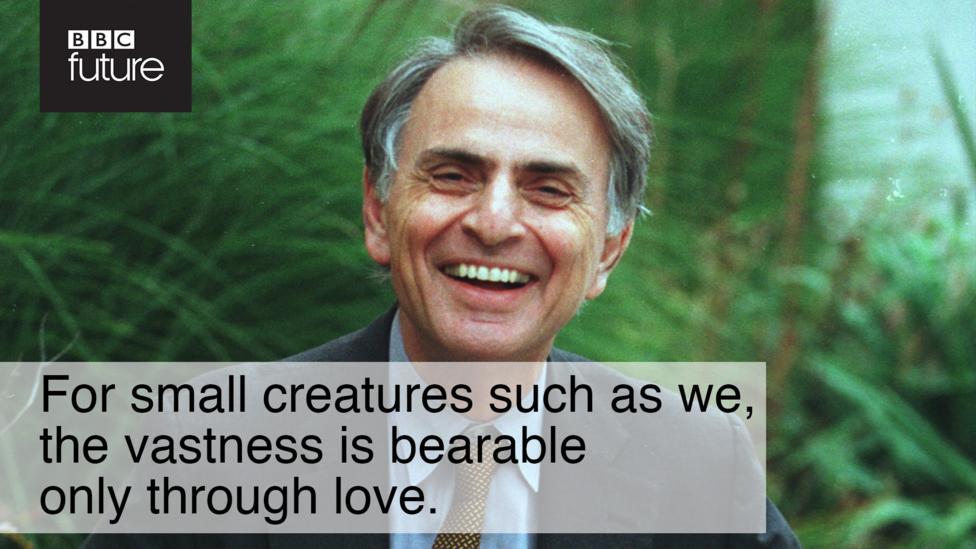 The Infinite Quotable Wisdom Of Carl Sagan Bbc Future