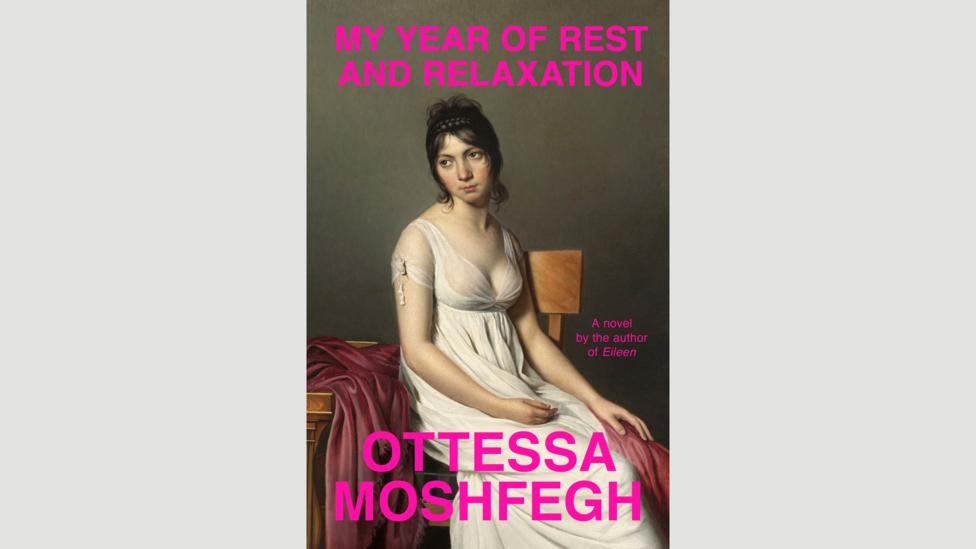 Ottessa Moshfegh, My Year of Rest and Relaxation