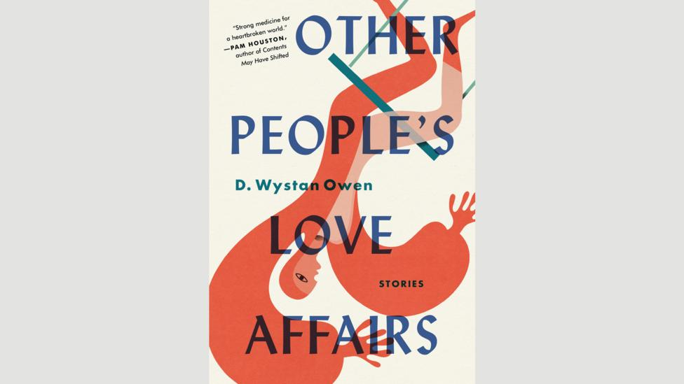 D Wystan Owen, Other People's Love Affairs