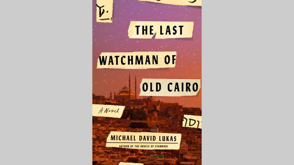 9 Michael David Lukas, The Last Watchman of Old Cairo