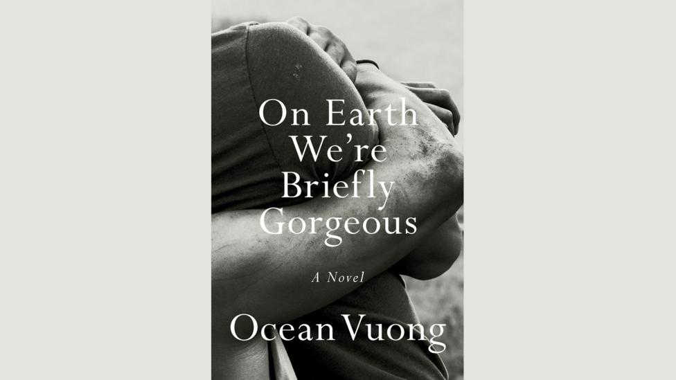 Ocean Vuong, On Earth We're Briefly Gorgeous